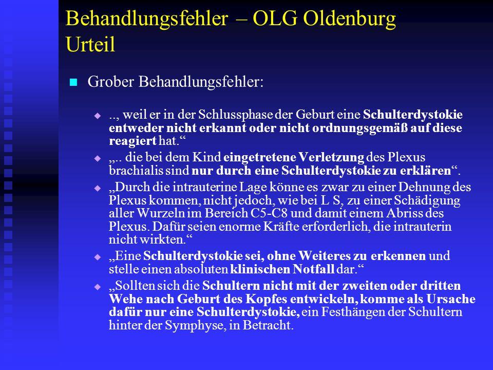 """Behandlungsfehler – OLG Oldenburg Urteil   """"Bei Vorliegen einer Schulterdystokie seien umgehend folgende dokumentationspflichtige Maßnahmen zu ergreifen: 1."""