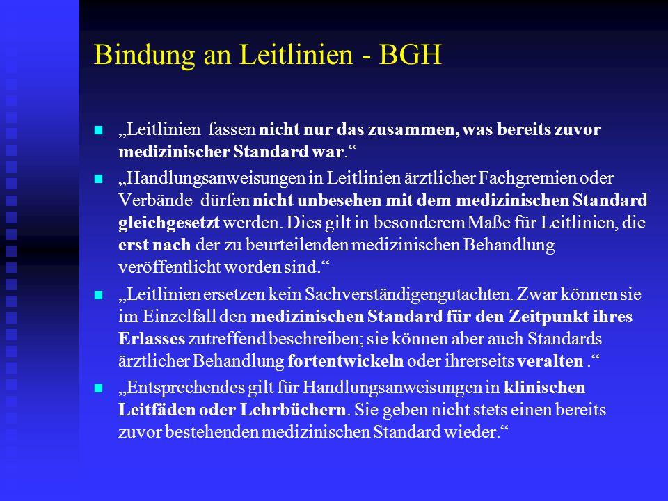 Bindung an Leitlinien – OLG Koblenz Sachverhalt :   2004: Zwillingsschwangerschaft: 6.