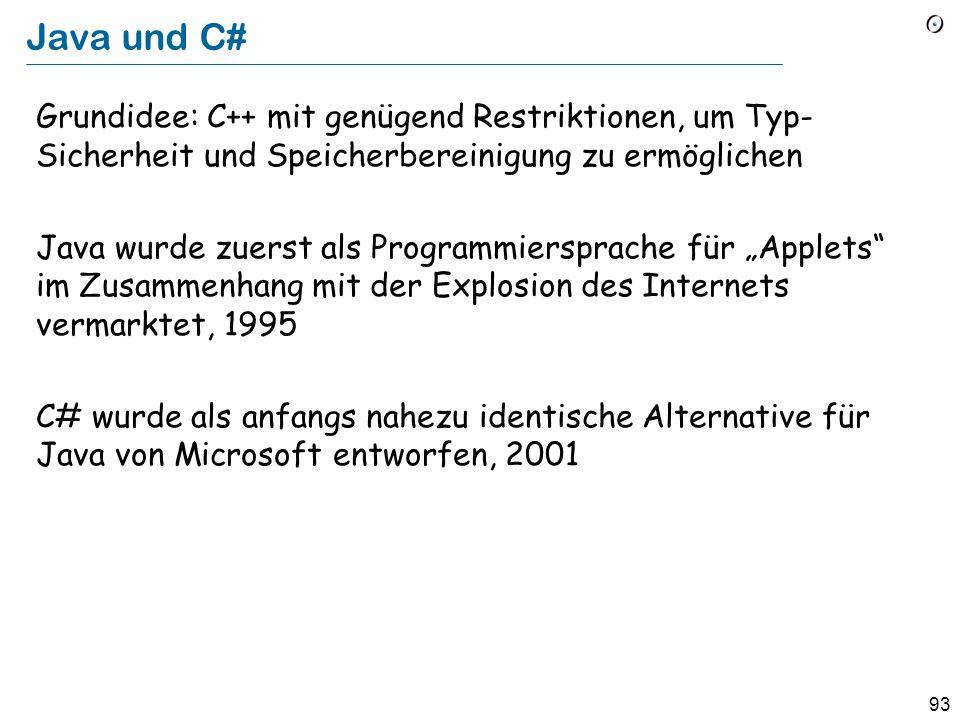 """92 """"Hybrid""""-Sprachen Objective-C, ca. 1984: Smalltalk-Layer auf C C++, ca. 1985: """"C mit Klassen"""" Machten O-O akzeptabel für die Mainstream-Industrie S"""