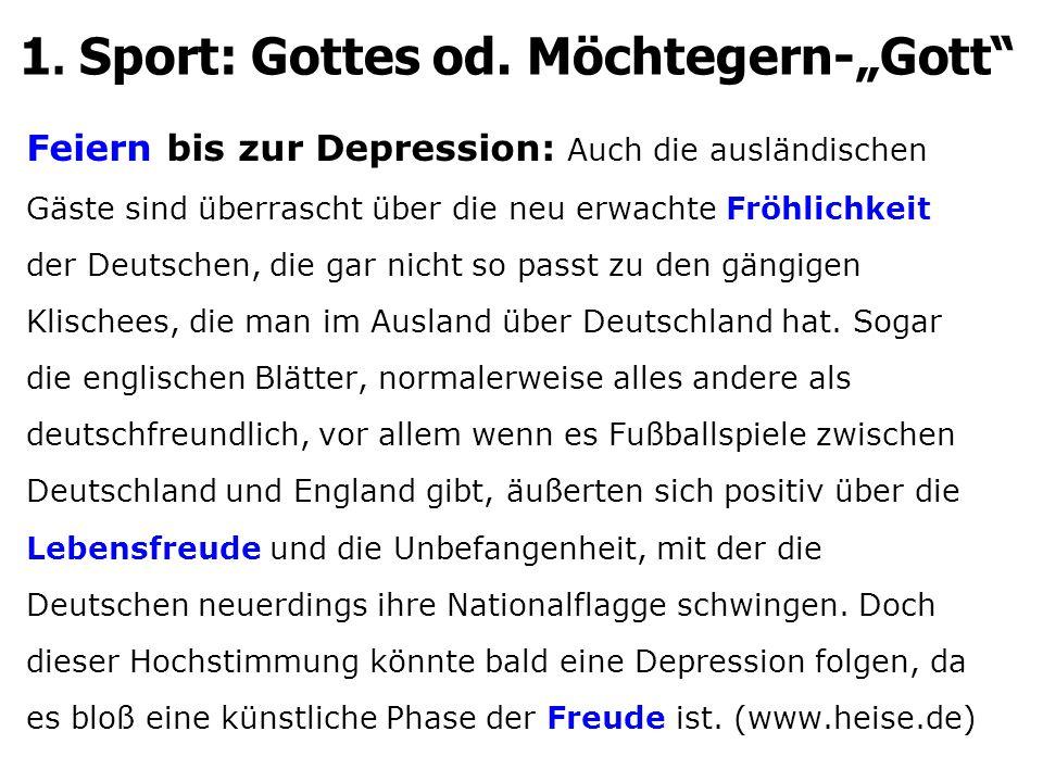 Feiern bis zur Depression: Auch die ausländischen Gäste sind überrascht über die neu erwachte Fröhlichkeit der Deutschen, die gar nicht so passt zu den gängigen Klischees, die man im Ausland über Deutschland hat.