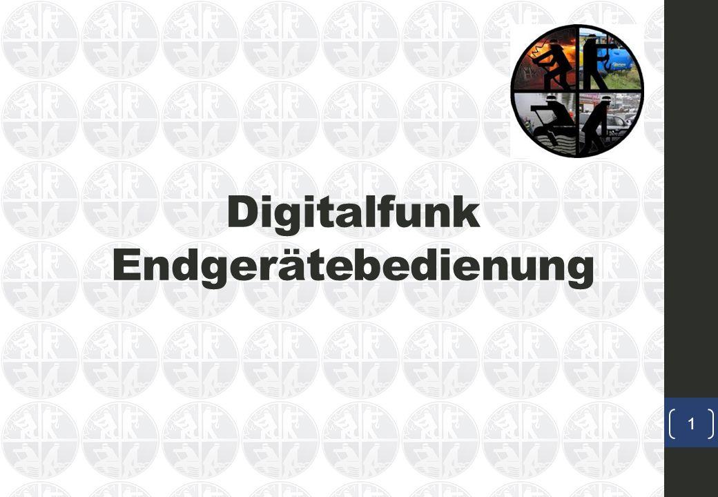 Digitalfunk Endgerätebedienung 1