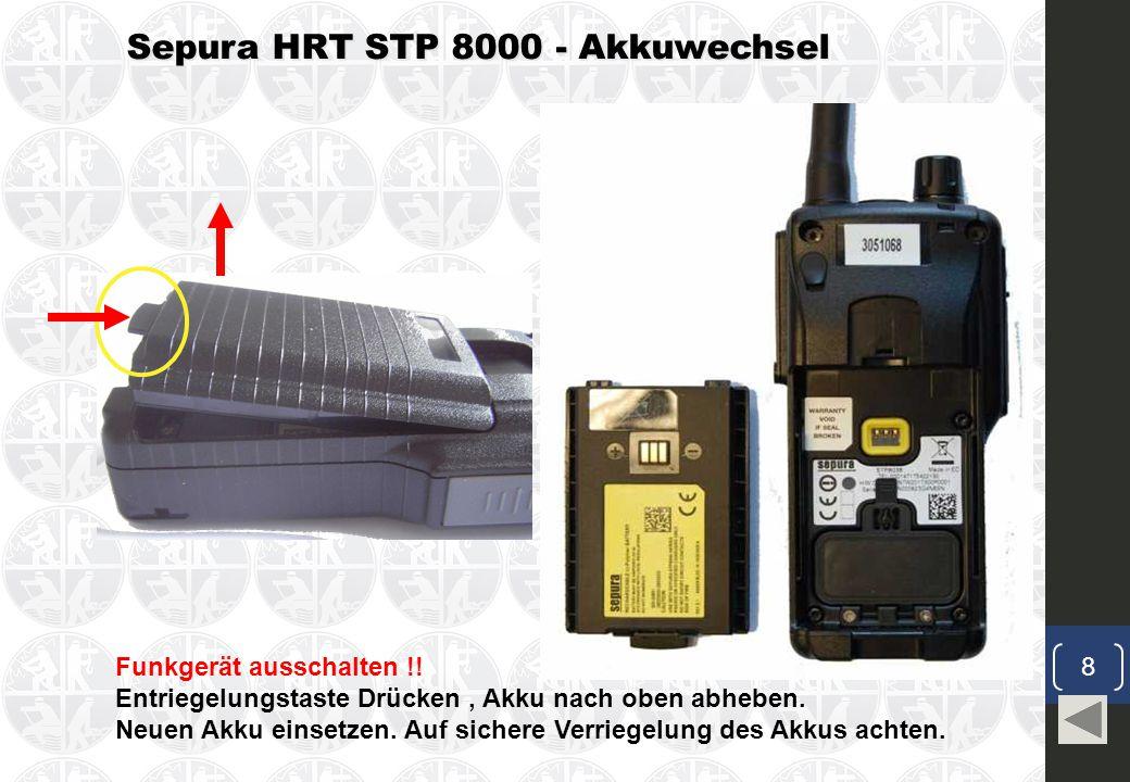 Sepura HRT STP 8000 - Akkuwechsel Funkgerät ausschalten !.