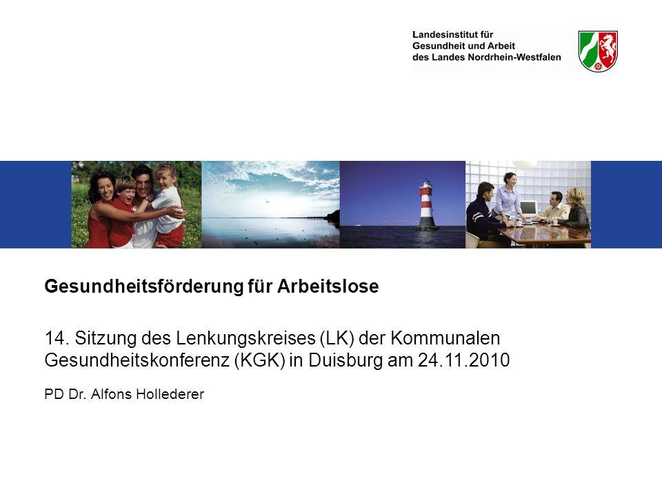 PD Dr.Alfons Hollederer Gesundheitsförderung für Arbeitslose 14.