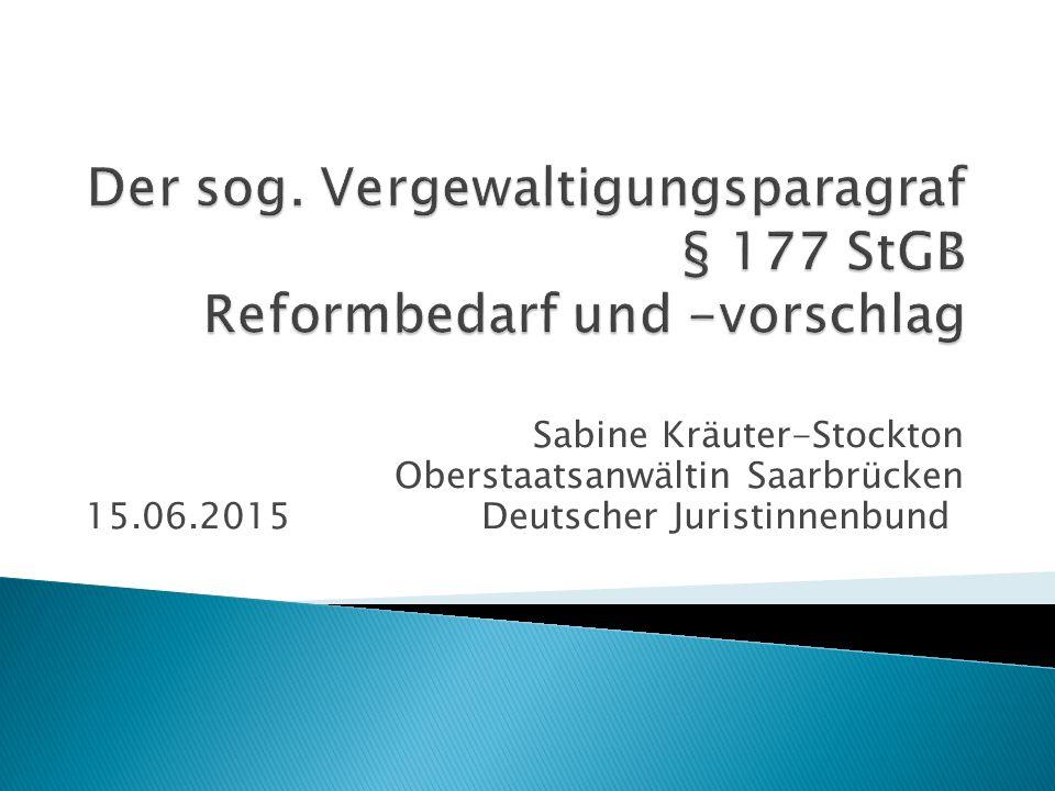 Sabine Kräuter-Stockton Oberstaatsanwältin Saarbrücken 15.06.2015 Deutscher Juristinnenbund