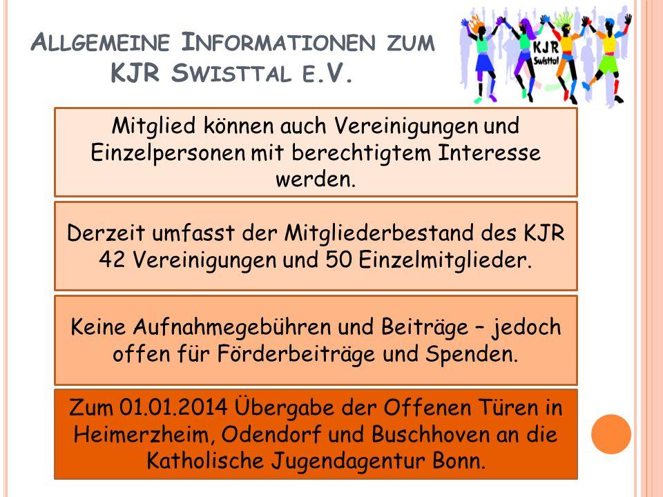 A LLGEMEINE I NFORMATIONEN ZUM KJR S WISTTAL E.V. Derzeit umfasst der Mitgliederbestand des KJR 42 Vereinigungen und 50 Einzelmitglieder. Mitglied kön