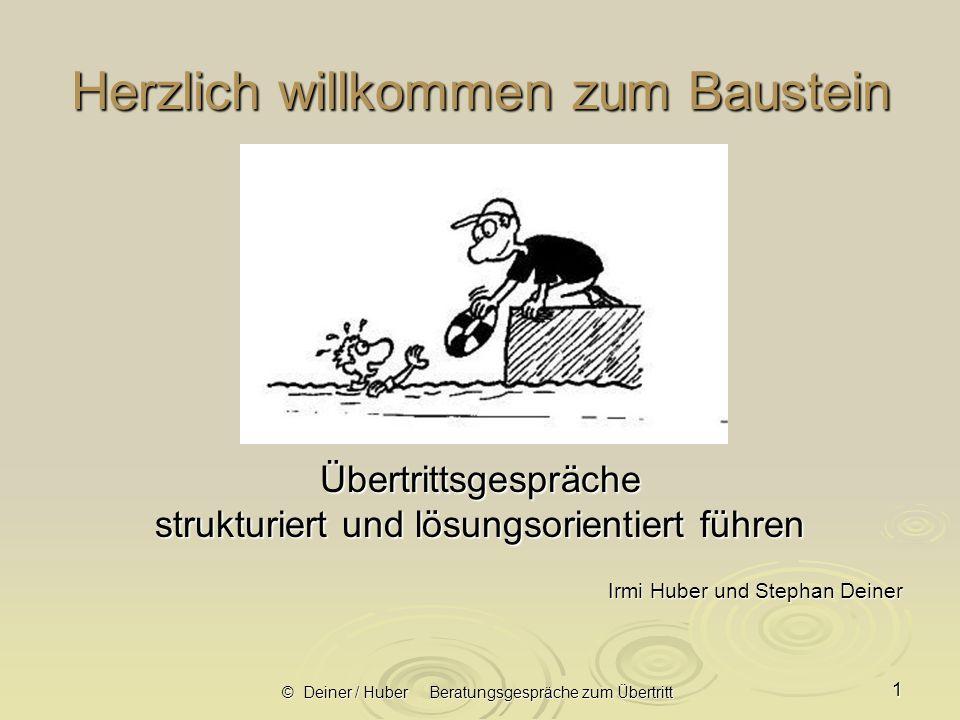 © Deiner / Huber Beratungsgespräche zum Übertritt 2 Lernen – und bitte wie?