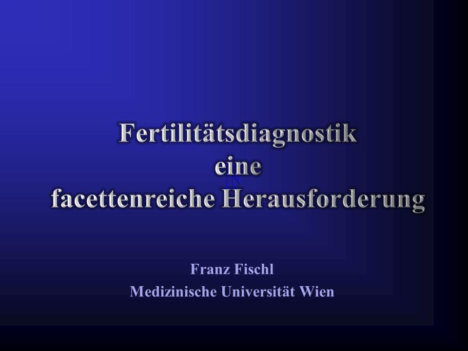 Franz Fischl Medizinische Universität Wien