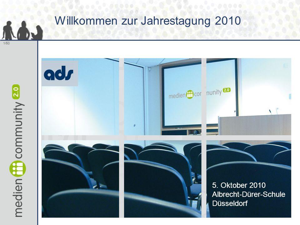 1/50 Willkommen zur Jahrestagung 2010 5. Oktober 2010 Albrecht-Dürer-Schule Düsseldorf