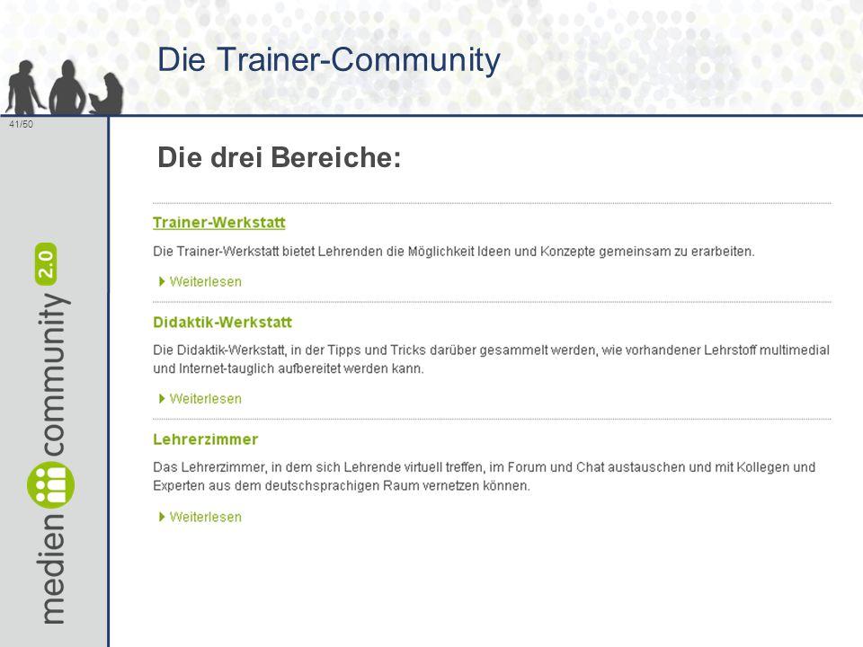 41/50 Die Trainer-Community Die drei Bereiche:
