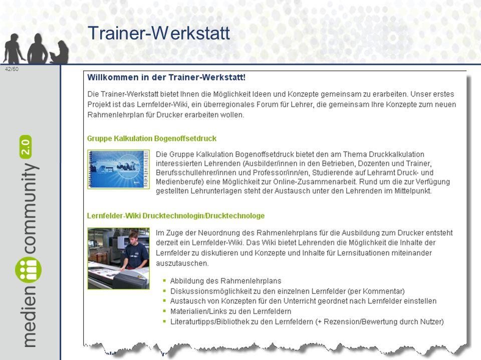 42/50 Trainer-Werkstatt