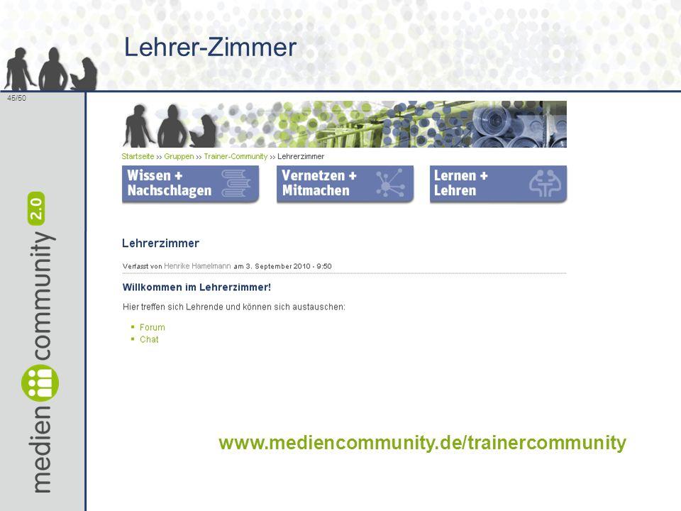 45/50 Lehrer-Zimmer www.mediencommunity.de/trainercommunity