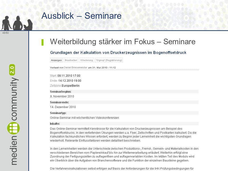 48/50 Ausblick – Seminare ▌ Weiterbildung stärker im Fokus – Seminare