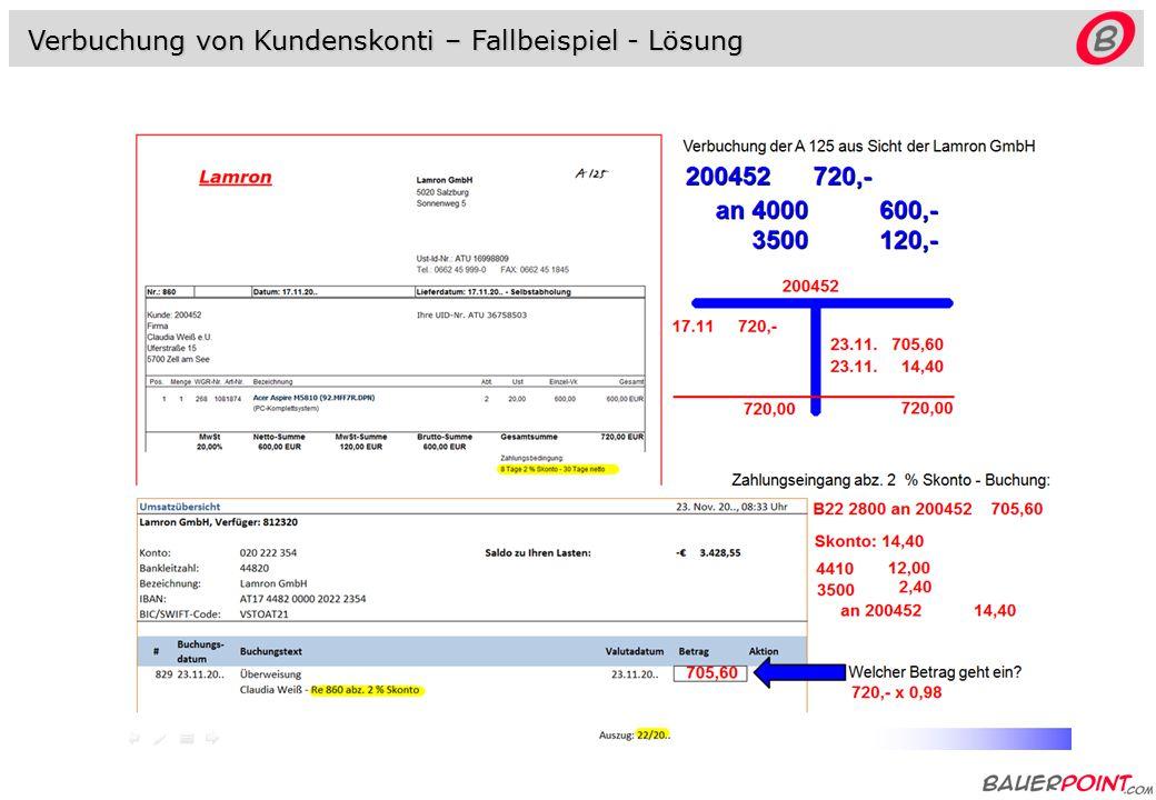 Verbuchung von Kundenskonti - Fallbeispiel Verbuchung der A 125 aus Sicht der Lamron GmbH Stellen Sie das Konto 200452 dar.