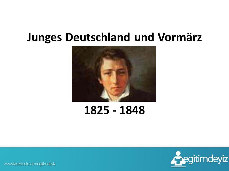 Junges Deutschland und Vormärz 1825 - 1848