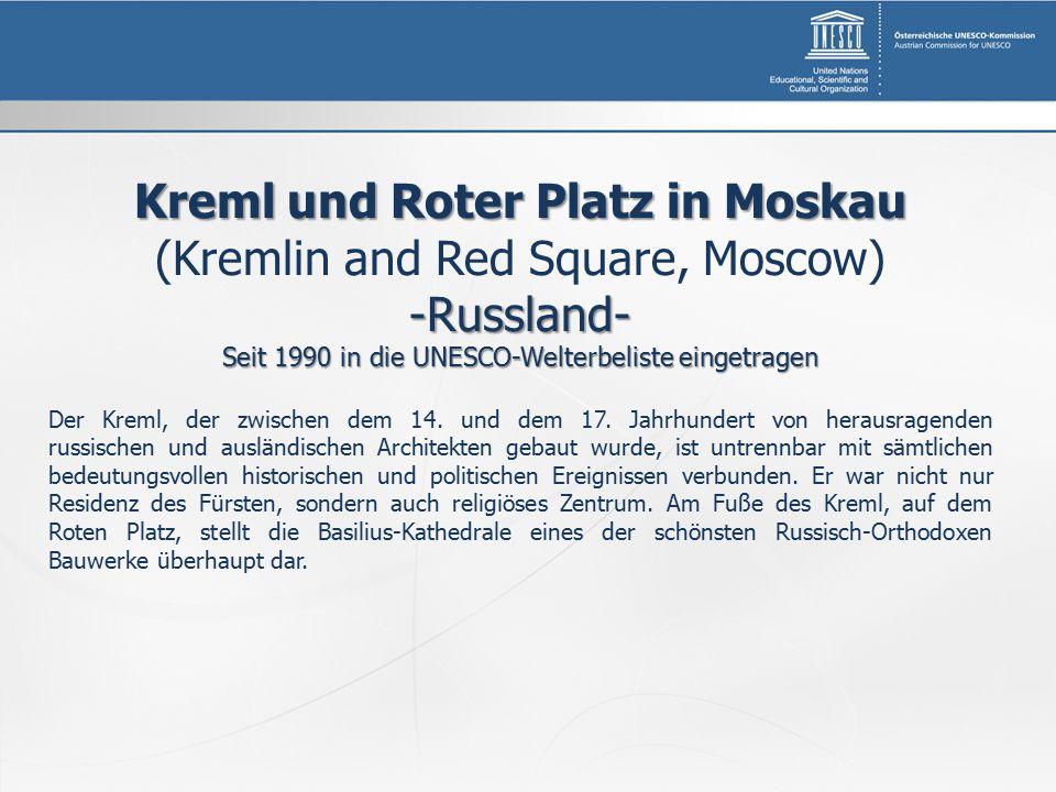 Kreml und Roter Platz in Moskau (Kremlin and Red Square, Moscow)-Russland- Seit 1990 in die UNESCO-Welterbeliste eingetragen Der Kreml, der zwischen d