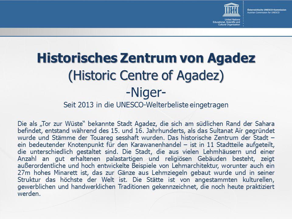 """Historisches Zentrum von Agadez (Historic Centre of Agadez) -Niger- Seit 2013 in die UNESCO-Welterbeliste eingetragen Die als """"Tor zur Wüste bekannte Stadt Agadez, die sich am südlichen Rand der Sahara befindet, entstand während des 15."""