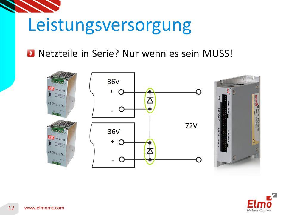 12 Leistungsversorgung Netzteile in Serie Nur wenn es sein MUSS!