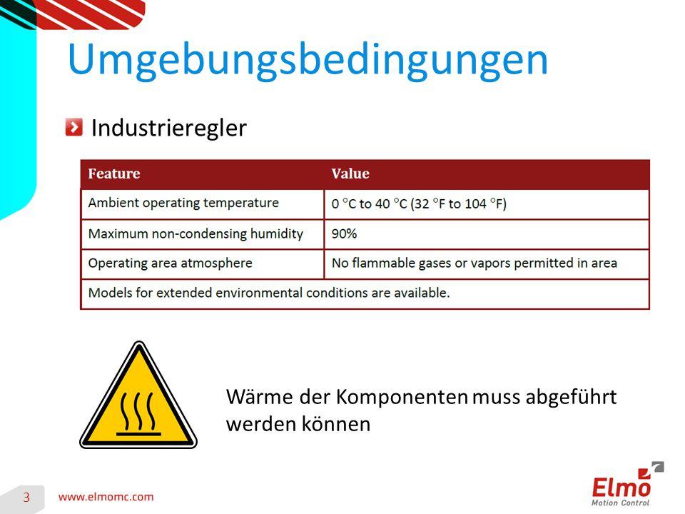 3 Umgebungsbedingungen Industrieregler Wärme der Komponenten muss abgeführt werden können