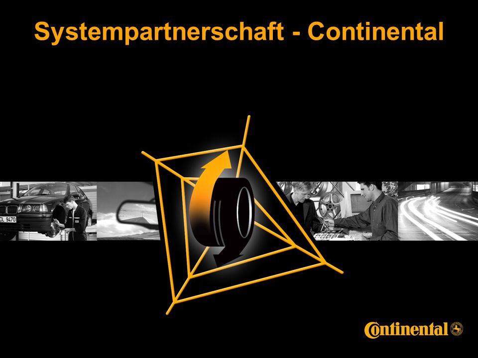 PKW Ersatzgeschäft Deutschland Norbert Busch 18.10.2007© Continental AG Systempartnerschaft - Continental
