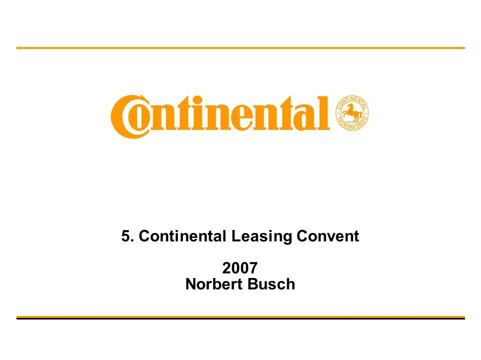 5. Continental Leasing Convent 2007 Norbert Busch