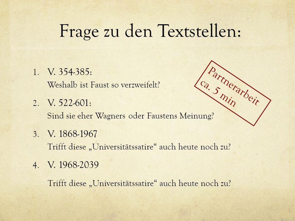 Frage zu den Textstellen: 1.V. 354-385: Weshalb ist Faust so verzweifelt.