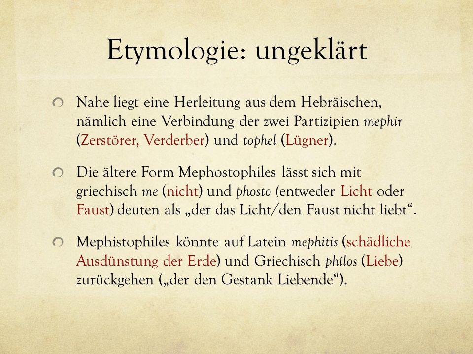 Etymologie: ungeklärt Nahe liegt eine Herleitung aus dem Hebräischen, nämlich eine Verbindung der zwei Partizipien mephir (Zerstörer, Verderber) und tophel (Lügner).