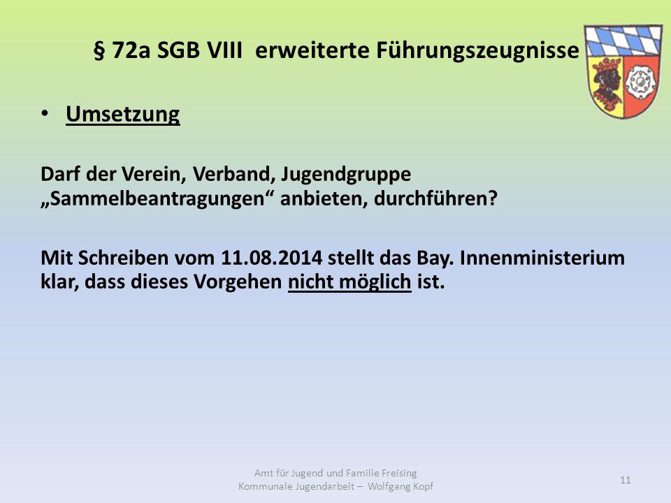"""§ 72a SGB VIII erweiterte Führungszeugnisse Umsetzung Darf der Verein, Verband, Jugendgruppe """"Sammelbeantragungen anbieten, durchführen."""