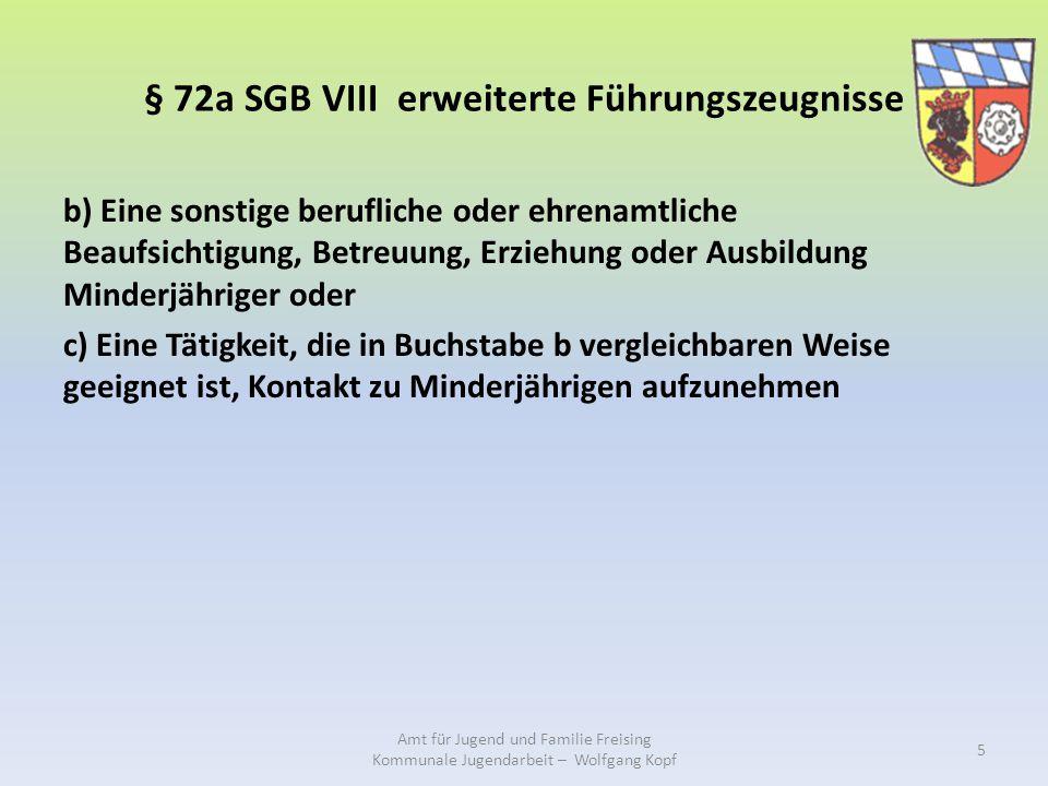 § 72a SGB VIII erweiterte Führungszeugnisse b) Eine sonstige berufliche oder ehrenamtliche Beaufsichtigung, Betreuung, Erziehung oder Ausbildung Minde