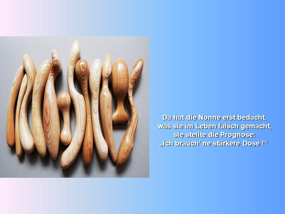 """Ein Gläserbläser kam ans Haus, den fragte die Äbtissin aus: """"Kann er mir etwas blasen, in Form von einer Vasen ? Wer denkt, Dildos seien eine Erfindung der Neuzeit - weit gefehlt: Die künstlichen Glieder gibt es schon in der Steinzeit vor 28.000 Jahren."""