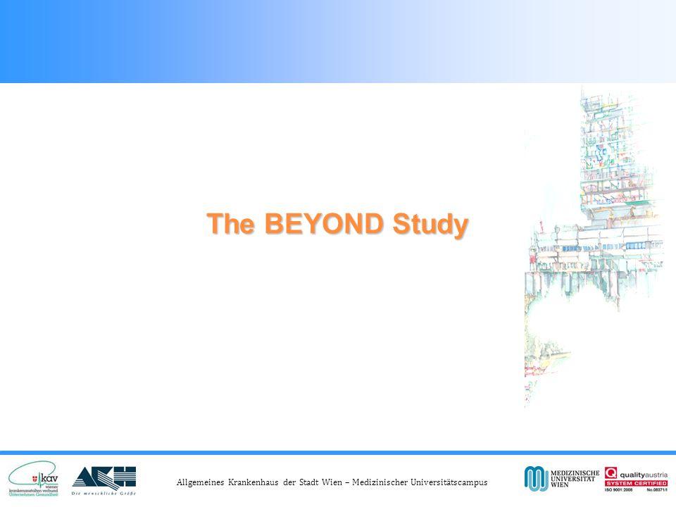 Allgemeines Krankenhaus der Stadt Wien – Medizinischer Universitätscampus The BEYOND Study