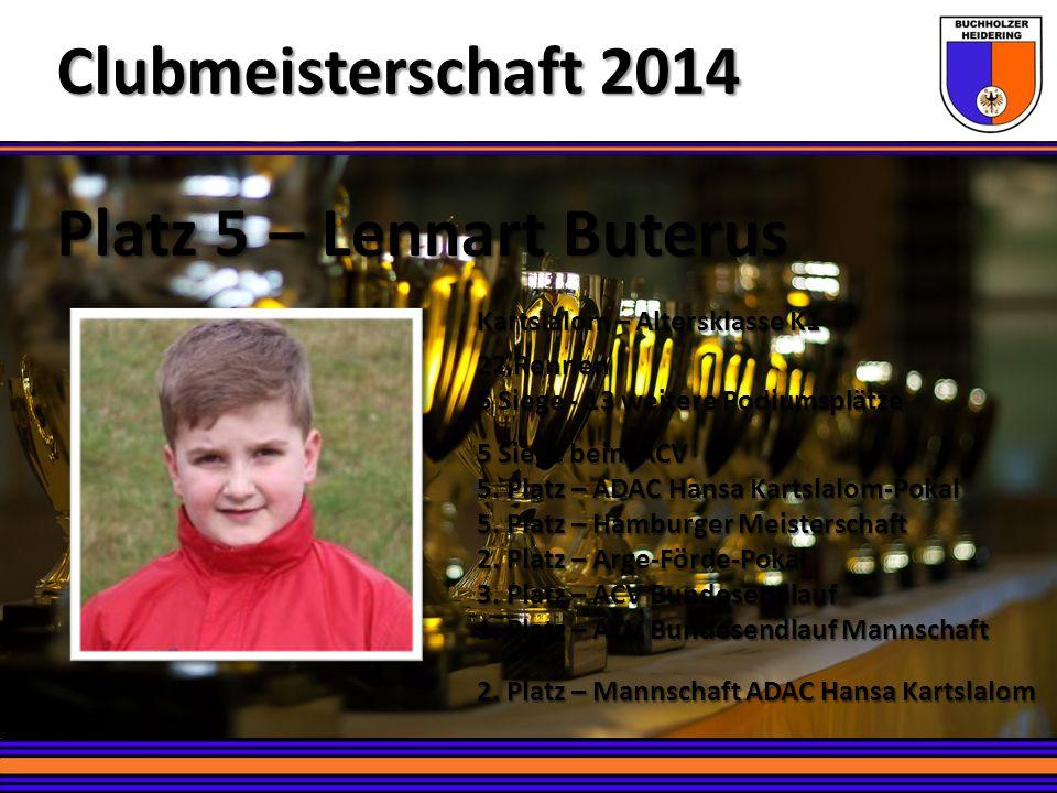 Platz 5 – Lennart Buterus Clubmeisterschaft 2014 Kartslalom – Altersklasse K1 22 Rennen 5 Siege - 13 weitere Podiumsplätze 5 Siege beim ACV 5. Platz –