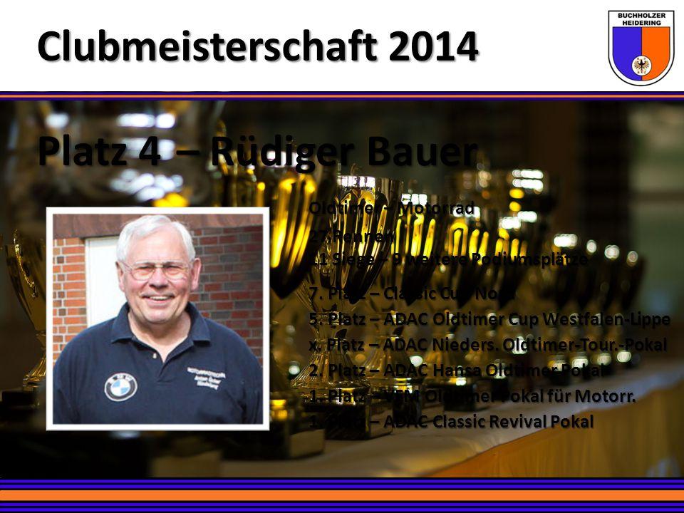 Platz 4 – Rüdiger Bauer Clubmeisterschaft 2014 Oldtimer – Motorrad 27 Rennen 11 Siege – 9 weitere Podiumsplätze 7. Platz – Classic Cup Nord 5. Platz –