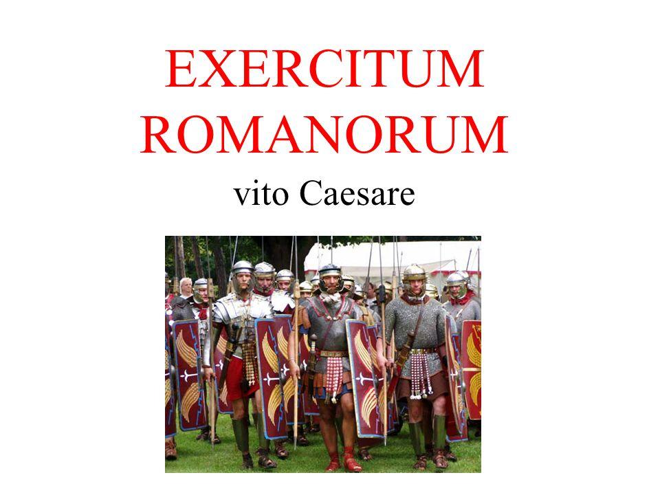 EXERCITUM ROMANORUM vito Caesare