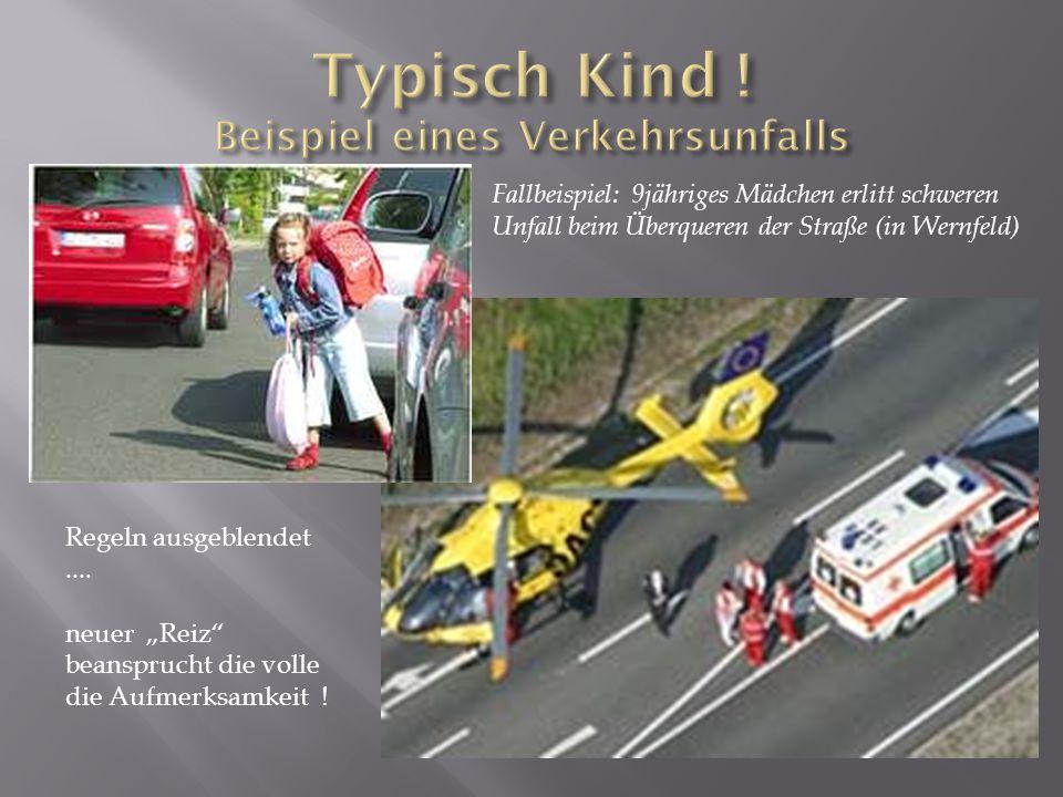 Fallbeispiel: 9jähriges Mädchen erlitt schweren Unfall beim Überqueren der Straße (in Wernfeld) Regeln ausgeblendet....