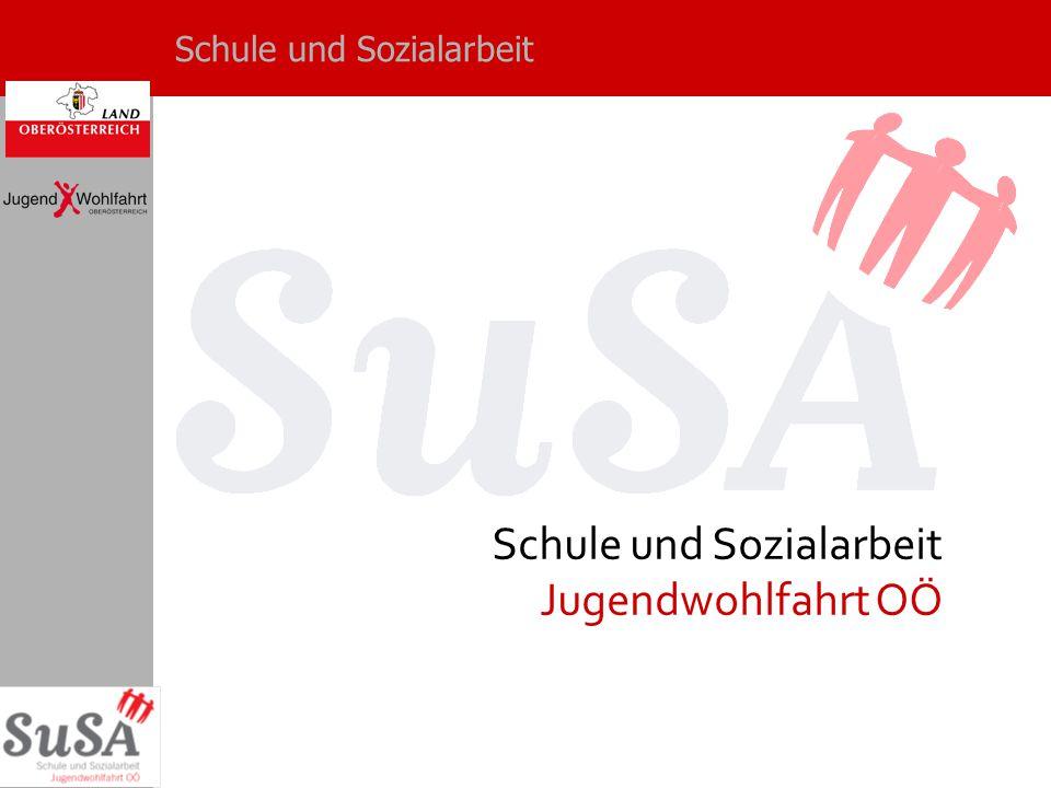 Schule und Sozialarbeit Jugendwohlfahrt OÖ