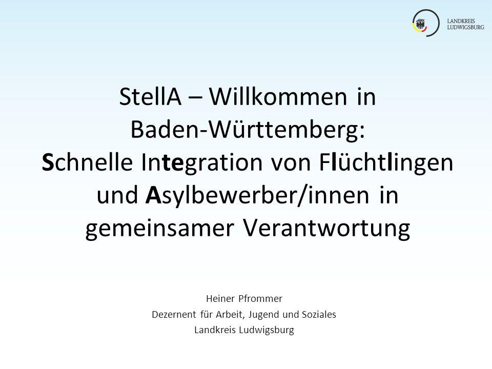 StellA – Willkommen in Baden-Württemberg: Schnelle Integration von Flüchtlingen und Asylbewerber/innen in gemeinsamer Verantwortung Heiner Pfrommer De