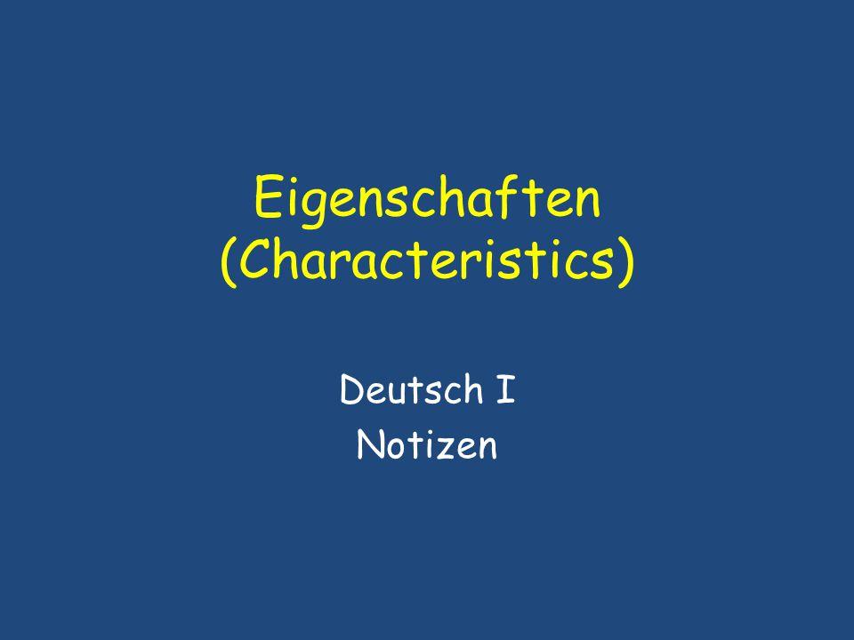 Eigenschaften (Characteristics) Deutsch I Notizen