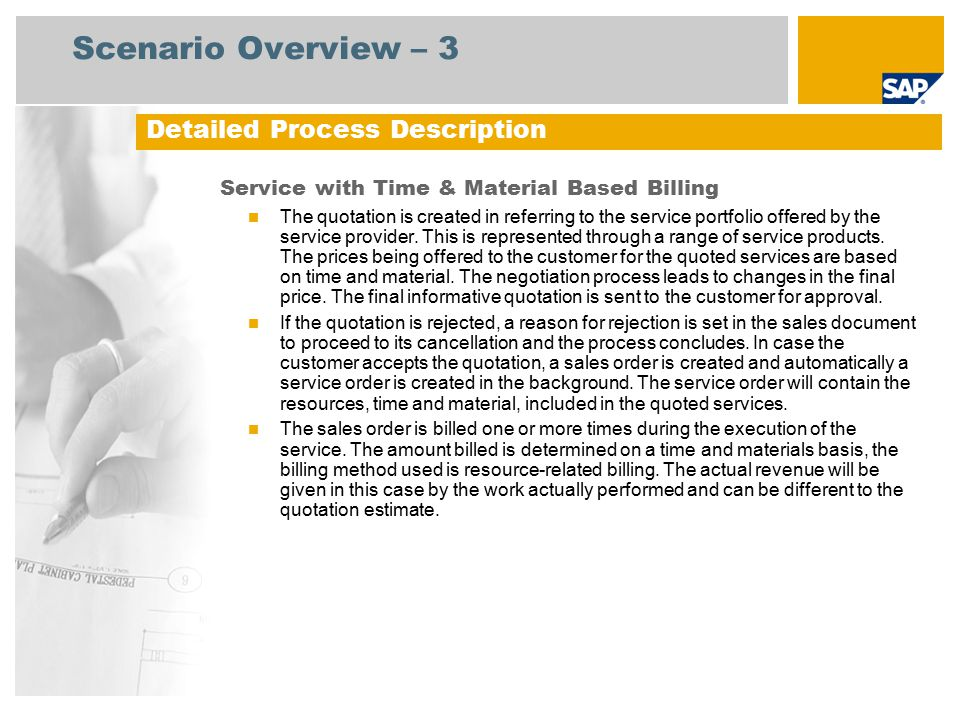 Scenario Overview – 3 Service with Time & Material Based Billing The quotation is created in referring to the service portfolio offered by the service