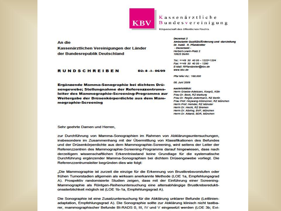 2009 Anfrage des BVF bei KBV Wegen Mitteilung der Brustdichte Im Mammographie- Screeningbefund