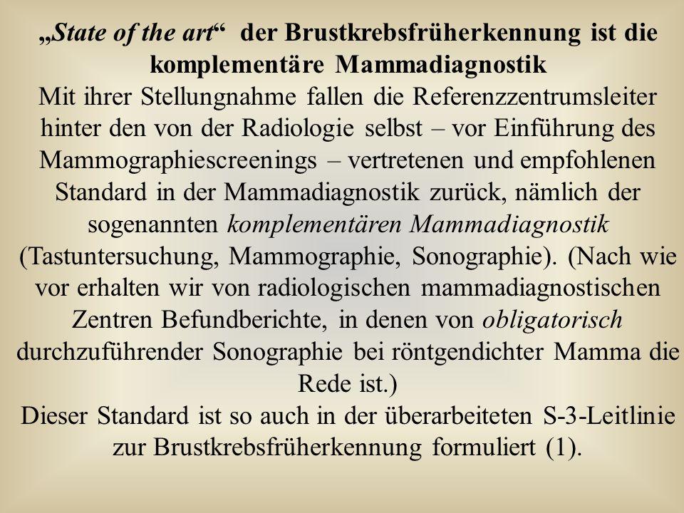"""""""State of the art"""" der Brustkrebsfrüherkennung ist die komplementäre Mammadiagnostik Mit ihrer Stellungnahme fallen die Referenzzentrumsleiter hinter"""