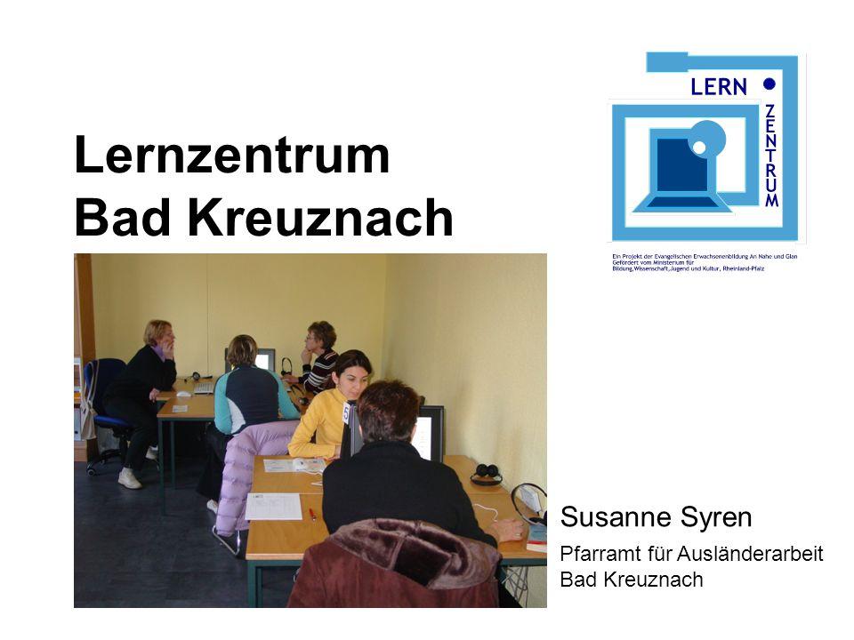 Lernzentrum Bad Kreuznach Ein Projekt der Ev.Erwachsenenbildung An Nahe und Glan Die Ausgangssituation Mittelzentrum mit ca.