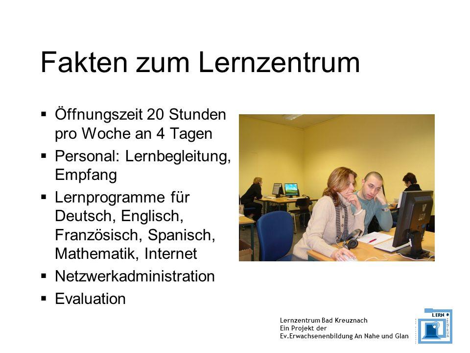 Lernzentrum Bad Kreuznach Ein Projekt der Ev.Erwachsenenbildung An Nahe und Glan Zahlen von Jan.