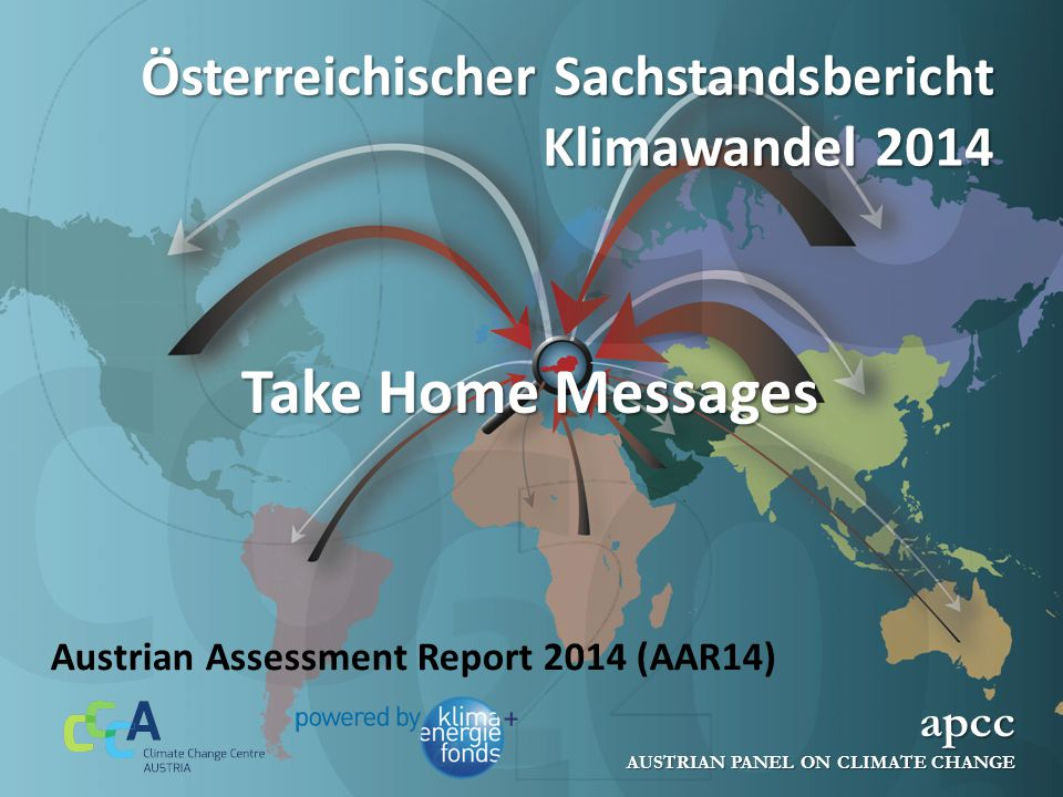 apcc AUSTRIAN PANEL ON CLIMATE CHANGE www.apcc.ac.at Folie 2 Vergangener und zukünftiger Klimawandel in Österreich Der Temperaturanstieg in Österreich seit rund 1880 beträgt nahezu 2°C, verglichen mit einer globalen Erwärmung von 0,85°C.