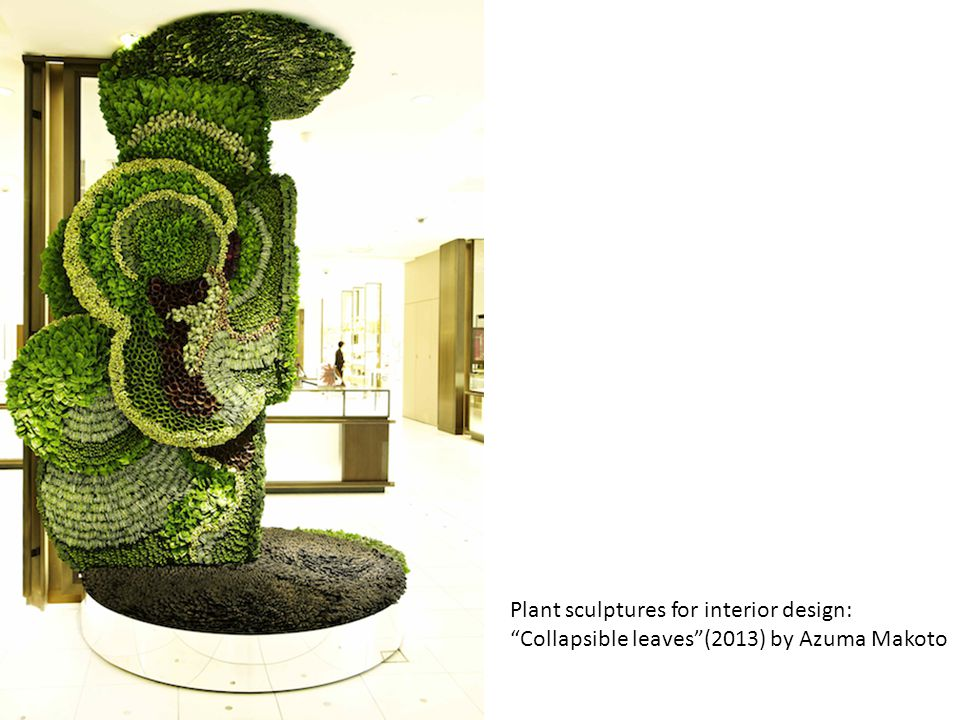 "Plant sculptures for interior design: ""Collapsible leaves""(2013) by Azuma Makoto"