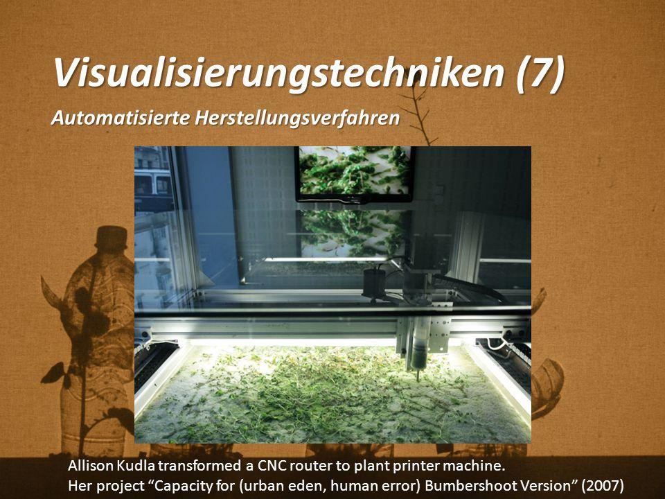 """Visualisierungstechniken (7) Automatisierte Herstellungsverfahren Allison Kudla transformed a CNC router to plant printer machine. Her project """"Capaci"""