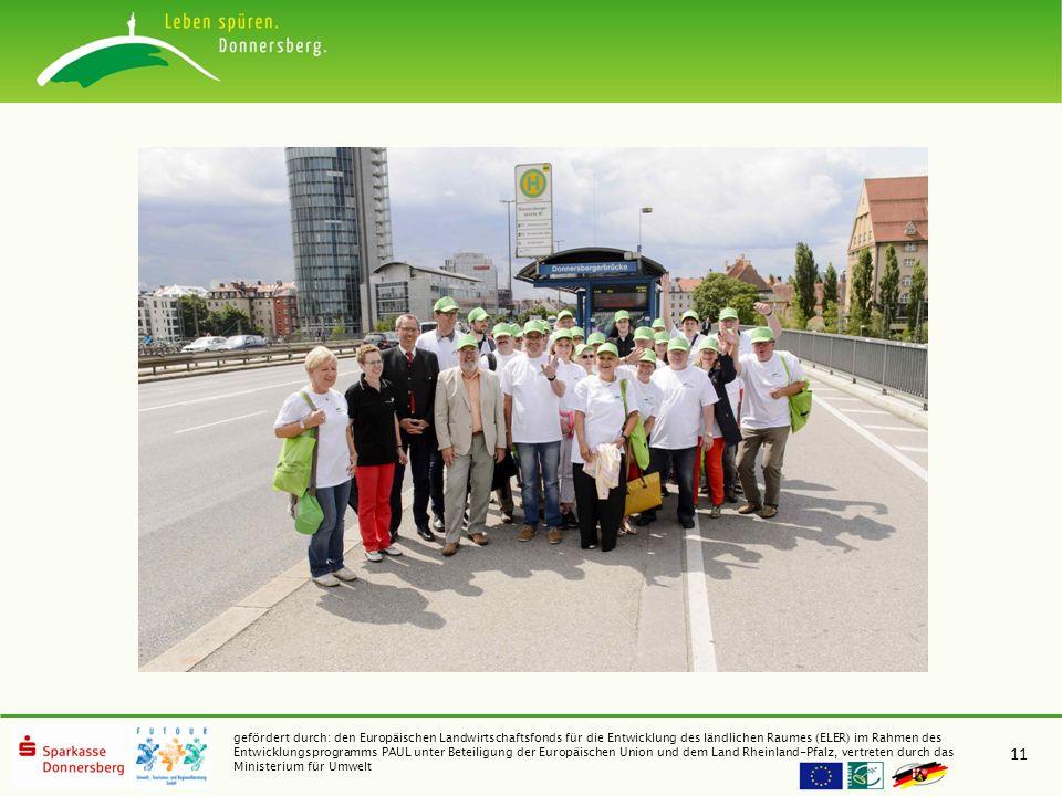 gefördert durch: den Europäischen Landwirtschaftsfonds für die Entwicklung des ländlichen Raumes (ELER) im Rahmen des Entwicklungsprogramms PAUL unter Beteiligung der Europäischen Union und dem Land Rheinland-Pfalz, vertreten durch das Ministerium für Umwelt 11