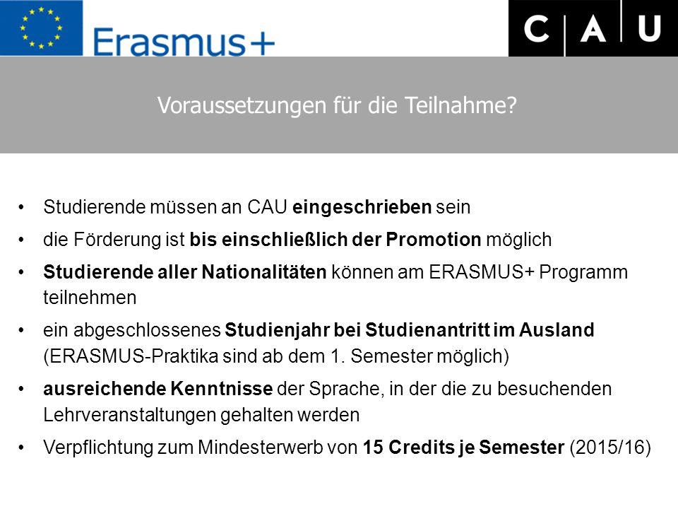 Voraussetzungen für die Teilnahme? Studierende müssen an CAU eingeschrieben sein die Förderung ist bis einschließlich der Promotion möglich Studierend