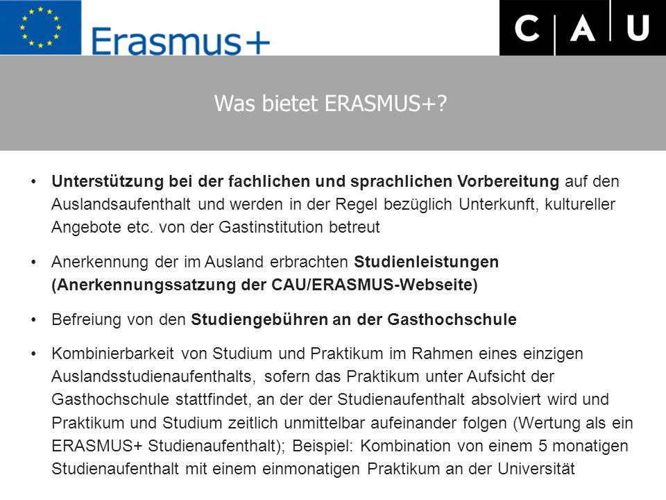 Was bietet ERASMUS+? Unterstützung bei der fachlichen und sprachlichen Vorbereitung auf den Auslandsaufenthalt und werden in der Regel bezüglich Unter