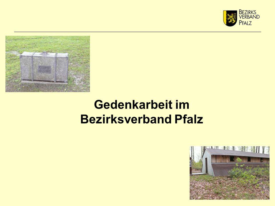 Gedenkarbeit im Bezirksverband Pfalz