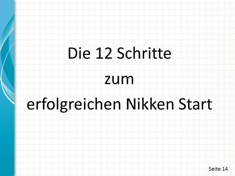 Die 12 Schritte zum erfolgreichen Nikken Start Seite 14